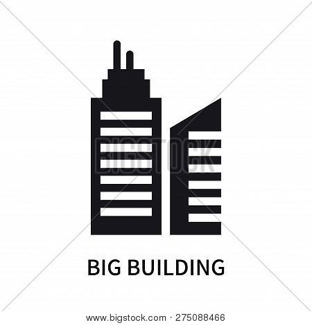 Big Building Icon Isolated On White Background. Big Building Icon Simple Sign. Big Building Icon Tre