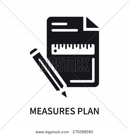 Measures Plan Icon Isolated On White Background. Measures Plan Icon Simple Sign. Measures Plan Icon