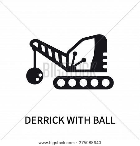 Derrick With Ball Icon Isolated On White Background. Derrick With Ball Icon Simple Sign. Derrick Wit