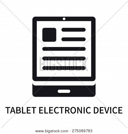 Tablet Electronic Device Icon Isolated On White Background. Tablet Electronic Device Icon Simple Sig