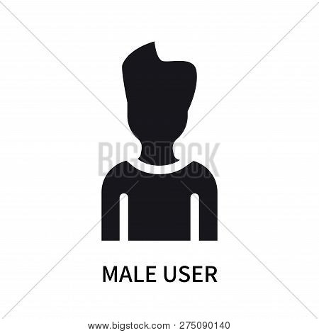 Male User Icon Isolated On White Background. Male User Icon Simple Sign. Male User Icon Trendy And M