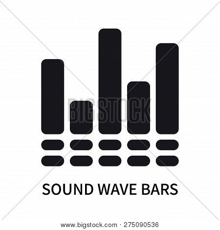 Sound Wave Bars Icon Isolated On White Background. Sound Wave Bars Icon Simple Sign. Sound Wave Bars