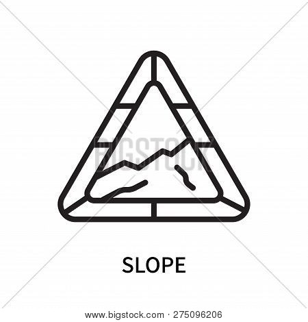 Slope Icon Isolated On White Background. Slope Icon Simple Sign. Slope Icon Trendy And Modern Symbol