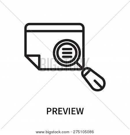 Preview Icon Isolated On White Background. Preview Icon Simple Sign. Preview Icon Trendy And Modern