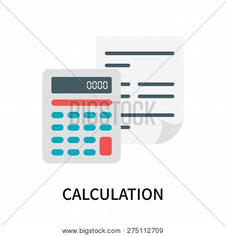Calculation Icon Isolated On White Background. Calculation Icon Simple Sign. Calculation Icon Trendy