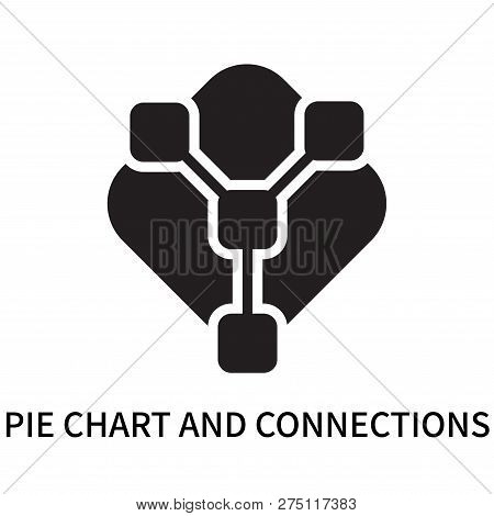 Pie Chart And Connections Icon Isolated On White Background. Pie Chart And Connections Icon Simple S