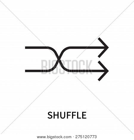 Shuffle Icon Isolated On White Background. Shuffle Icon Simple Sign. Shuffle Icon Trendy And Modern