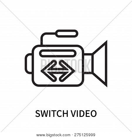 Switch Video Icon Isolated On White Background. Switch Video Icon Simple Sign. Switch Video Icon Tre