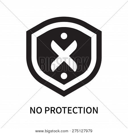 No Protection Icon Isolated On White Background. No Protection Icon Simple Sign. No Protection Icon