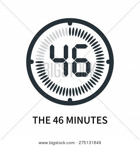 The 46 Minutes Icon Isolated On White Background. The 46 Minutes Icon Simple Sign. The 46 Minutes Ic