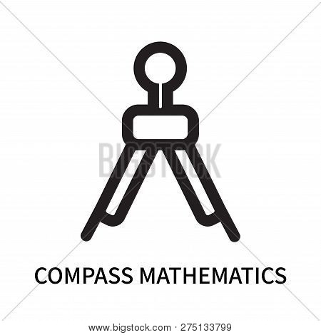 Compass Mathematics Tool For Drawing Circles Icon Isolated On White Background. Compass Mathematics