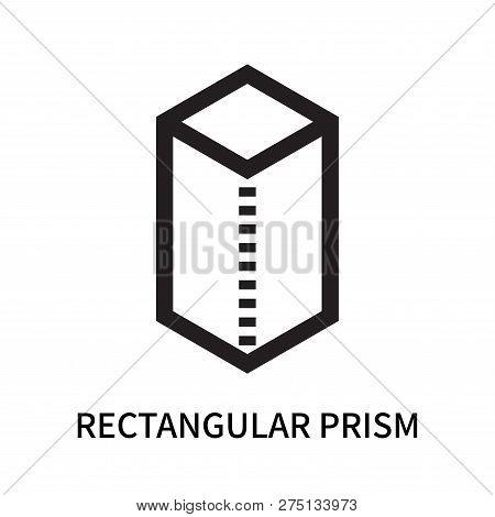 Rectangular Prism Icon Isolated On White Background. Rectangular Prism Icon Simple Sign. Rectangular