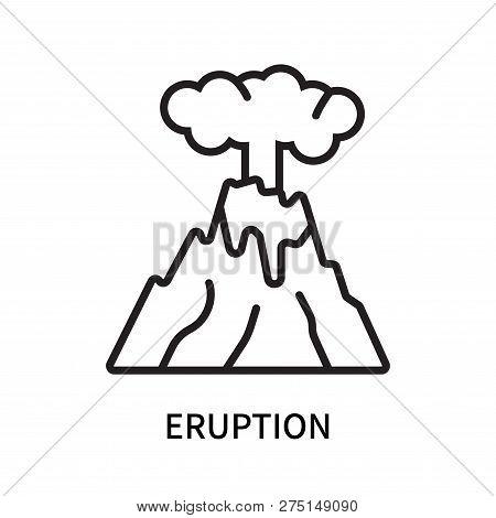 Eruption Icon Isolated On White Background. Eruption Icon Simple Sign. Eruption Icon Trendy And Mode
