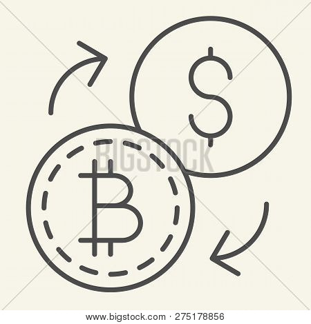 Bitcoin To Dollar Exchange Thin Line Icon. Cryptocurrency Exchange Vector Illustration Isolated On W