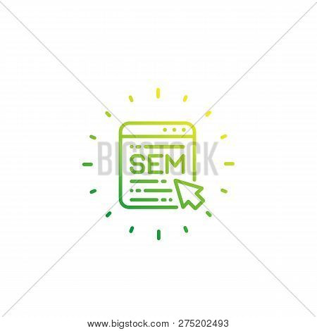 Sem, Search Engine Marketing Vector Linear Icon On White