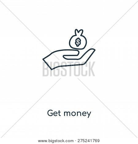 Get Money Icon In Trendy Design Style. Get Money Icon Isolated On White Background. Get Money Vector