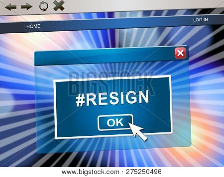 Resign Poll Means Quit Or Resignation From Job Government Or President