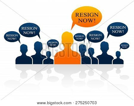 Resign Now Talk Means Quit Or Resignation From Job Government Or President
