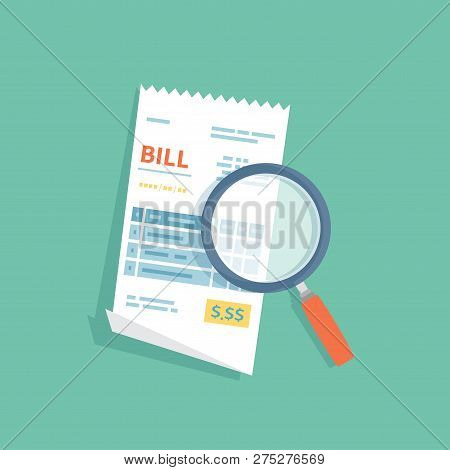 Bill Icon With Magnifying Glass. Studying Paying Account. Payment Of Goods, Services, Utility, Bank,