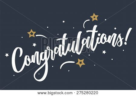 Congratulations Lettering Card, Banner. Beautiful Greeting Scratched Calligraphy White Text Word Sta
