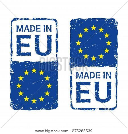 Made In European Union, Eu Vector Letter Stamp. Vector Illustration Of Letter Rubber Stamp With A Eu