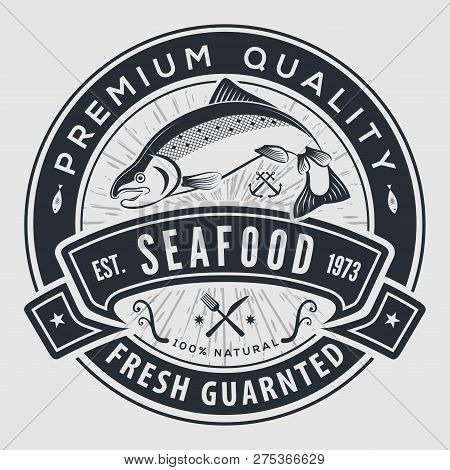 Seafood Label, Badge, Emblem Or Logo For Seafood Restaurant Menu Design Element. Vector Illustration