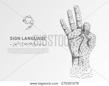 Origami Style Sign Language Number Nine, Fillip, Flick, Finger Kick, Ok, Yes Gesture. Polygonal Low