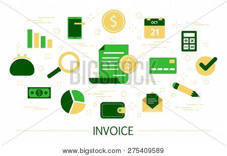 Invoice Concept. Idea Of Digital Payment Document