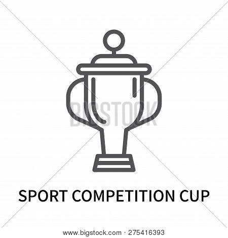 Sport Competition Cup Icon Isolated On White Background. Sport Competition Cup Icon Simple Sign. Spo