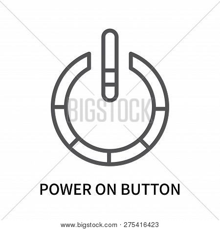 Power On Button Icon Isolated On White Background. Power On Button Icon Simple Sign. Power On Button