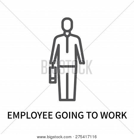 Employee Going To Work Icon Isolated On White Background. Employee Going To Work Icon Simple Sign. E