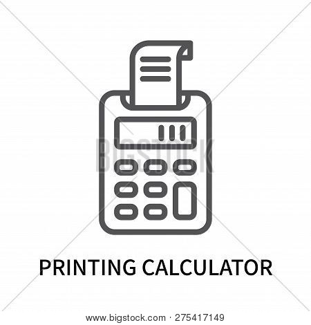 Printing Calculator Icon Isolated On White Background. Printing Calculator Icon Simple Sign. Printin