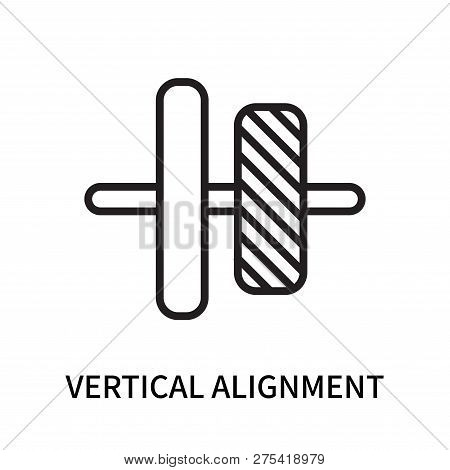 Vertical Alignment Icon Isolated On White Background. Vertical Alignment Icon Simple Sign. Vertical
