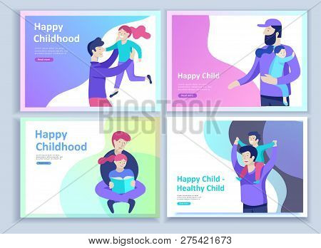 Set Of Landing Page Templates For Happy Fathers Day, Child Health Care, Happy Childhood And Children