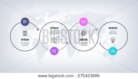 Timeline Infographic. Loop Process Chart With 4 Step On World Map. Business Four Options Process Wit