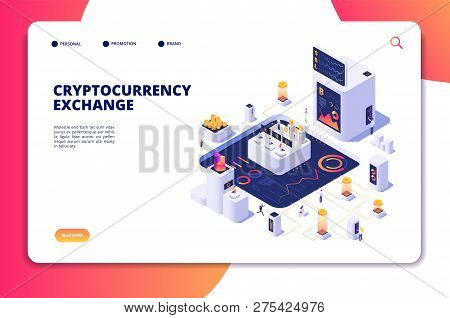 Cryptocurrency Exchange Isometric Concept. Blockchain Exchange, Crypto Trade Transactions. Digital E
