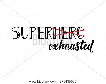 Super Exhausted  Vector & Photo (Free Trial) | Bigstock