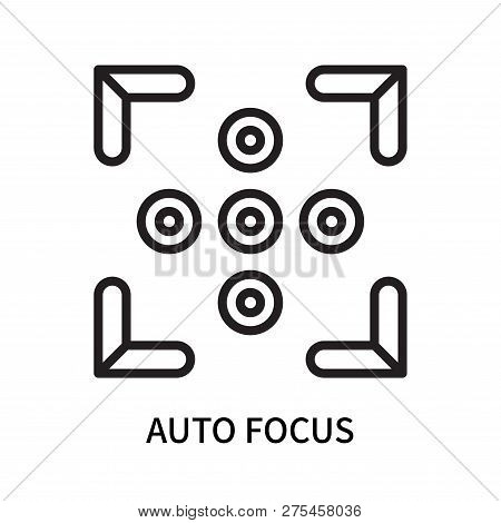 Auto Focus Icon Isolated On White Background. Auto Focus Icon Simple Sign. Auto Focus Icon Trendy An