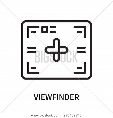 Viewfinder Icon Isolated On White Background. Viewfinder Icon Simple Sign. Viewfinder Icon Trendy An