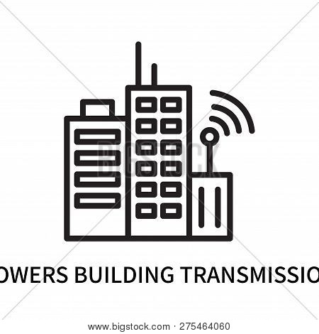 Towers Building Transmission Icon Isolated On White Background. Towers Building Transmission Icon Si