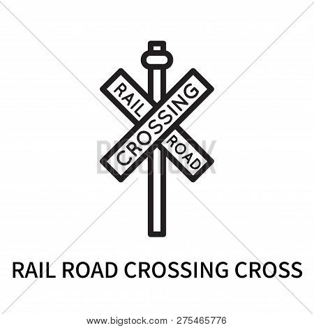 Rail Road Crossing Cross Icon Isolated On White Background. Rail Road Crossing Cross Icon Simple Sig