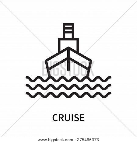 Cruise Icon Isolated On White Background. Cruise Icon Simple Sign. Cruise Icon Trendy And Modern Sym