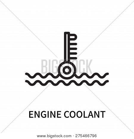Engine Coolant Icon Isolated On White Background. Engine Coolant Icon Simple Sign. Engine Coolant Ic