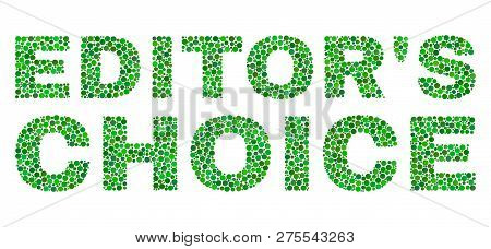Dot Vector Editors Choice Text Isolated On A White Background. Editors Choice Mosaic Label Of Circle