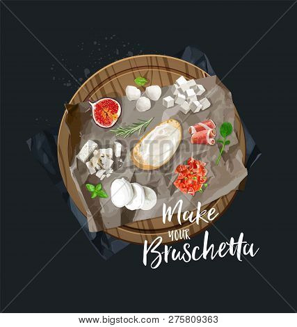 Make Your Bruschetta. All Components Are Ready. Vector Graphics.