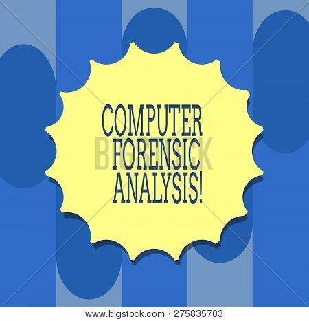 Handwriting Text Writing Computer Forensic Analysis. Concept Meaning Evidence Found In Computers And