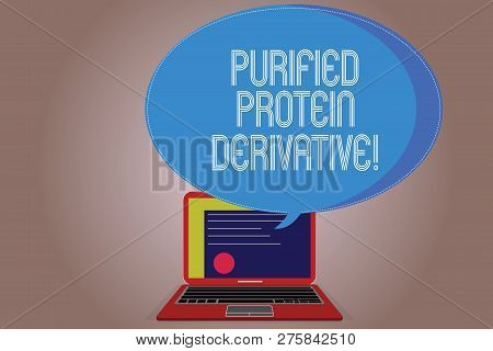 Writing note showing Purified Protein Derivative. Business photo showcasing the extract of Mycobacterium tuberculosis Certificate Layout on Laptop Screen and Halftone Speech Bubble poster