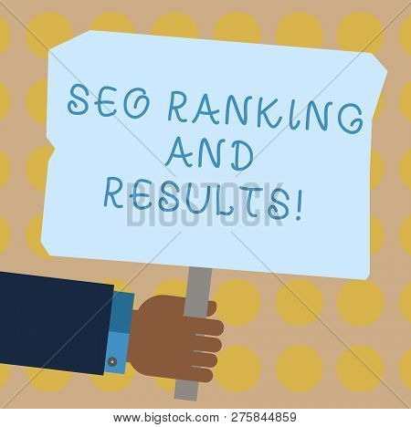 Conceptual Hand Writing Showing Seo Ranking And Results. Business Photo Showcasing Search Engine Opt