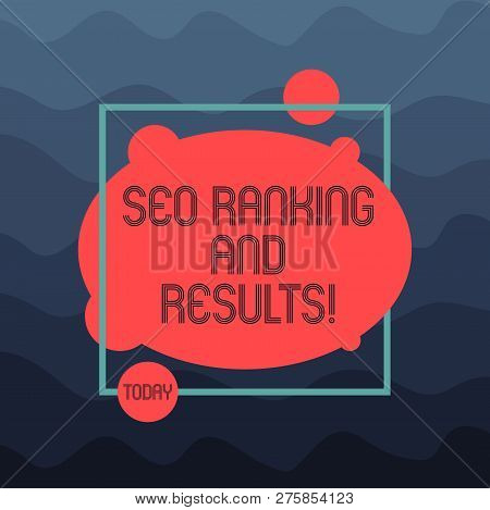 Text Sign Showing Seo Ranking And Results. Conceptual Photo Search Engine Optimization Statistics An