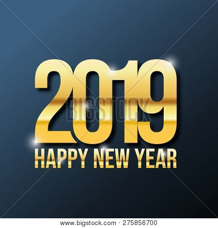 Happy New Year 2019, Gold 2019 On Dark Background, Illustration, New Year 2019, Colorfull Numbers, N